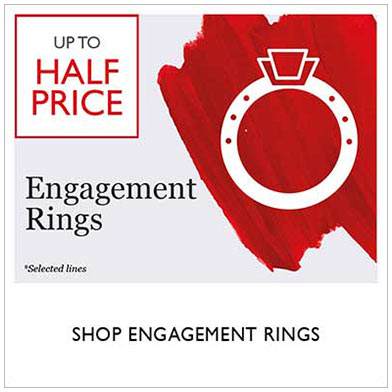 Up to half price engagement sale - shop sale