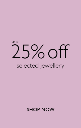 25% off selected jewellery