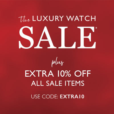 The extra 10% off luxury watches sale