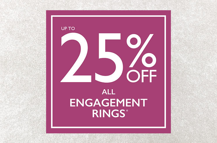 25% off all engagement rings